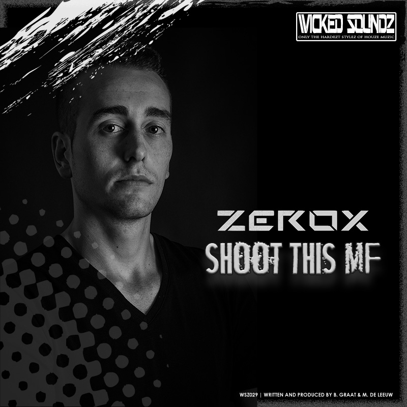 Zerox - Shoot This MF