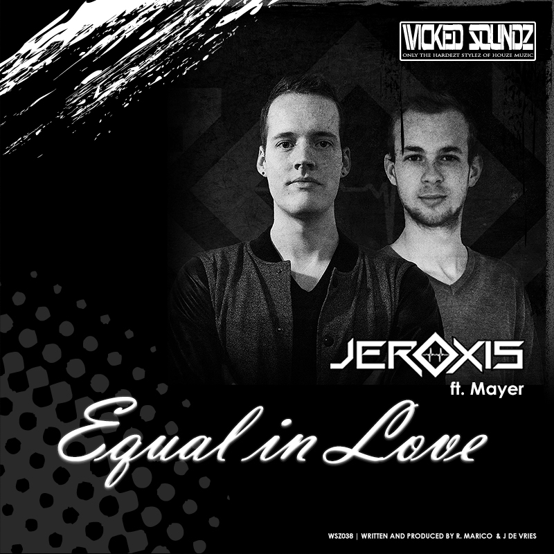 Jeroxis (Ft. Mayer) - Equal in Love