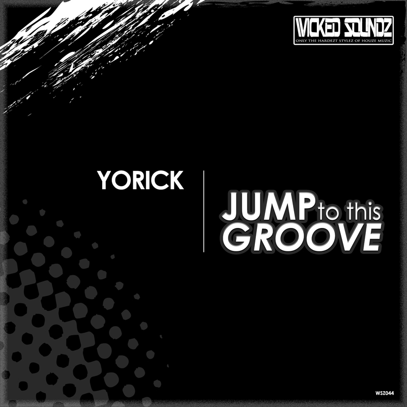 Yorick - Jump To This Groove
